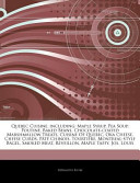 Articles on Quebec Cuisine, Including: Maple Syrup, Pea Soup, Poutine, Baked Beans, Chocolate-Coated Marshmallow Treats, Cuisine of Quebec, Oka Cheese