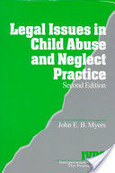 Legal Issues in Child Abuse and Neglect Practice