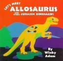 Let's Meet Allosaurus