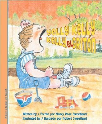 Yelly Kelly/Kelly El Griton