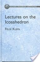 Lectures on the Icosahedron