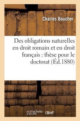 Des Obligations Naturelles en Droit Romain et en Droit Français