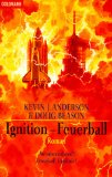Ignition. Feuerball.