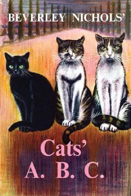 Beverley Nichols' Cats' A. B. C