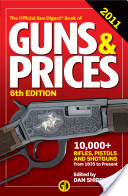 The Gun Digest Book of Guns and Prices 2011