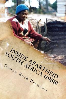 Inside Apartheid South Africa