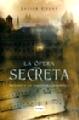 La Opera Secreta
