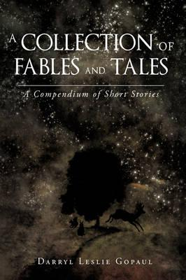 A Collection of Fables and Tales