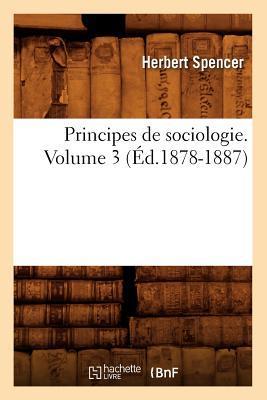 Principes de Sociologie. Volume 3 (ed.1878-1887)