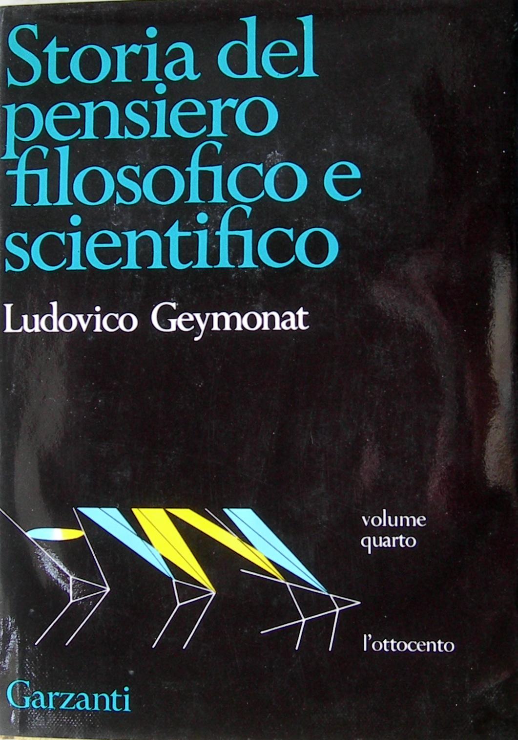 Storia del pensiero filosofico e scientifico - 4