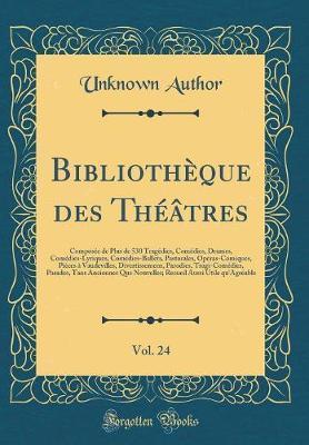 Bibliothèque des Théâtres, Vol. 24
