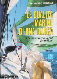 Le qualità marine di una barca