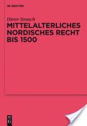Mittelalterliches nordisches Recht bis 1500