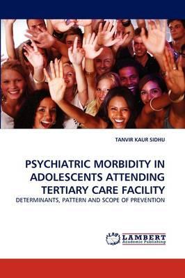 Psychiatric Morbidity in Adolescents Attending Tertiary Care Facility