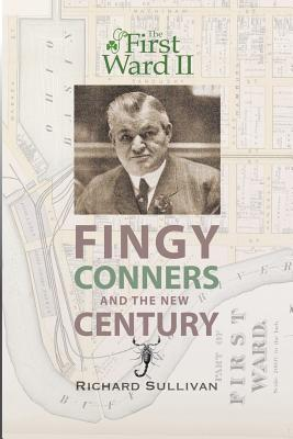 Fingy Conners & the New Century