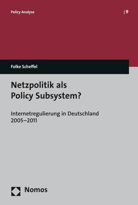 Netzpolitik Als Policy Subsystem?