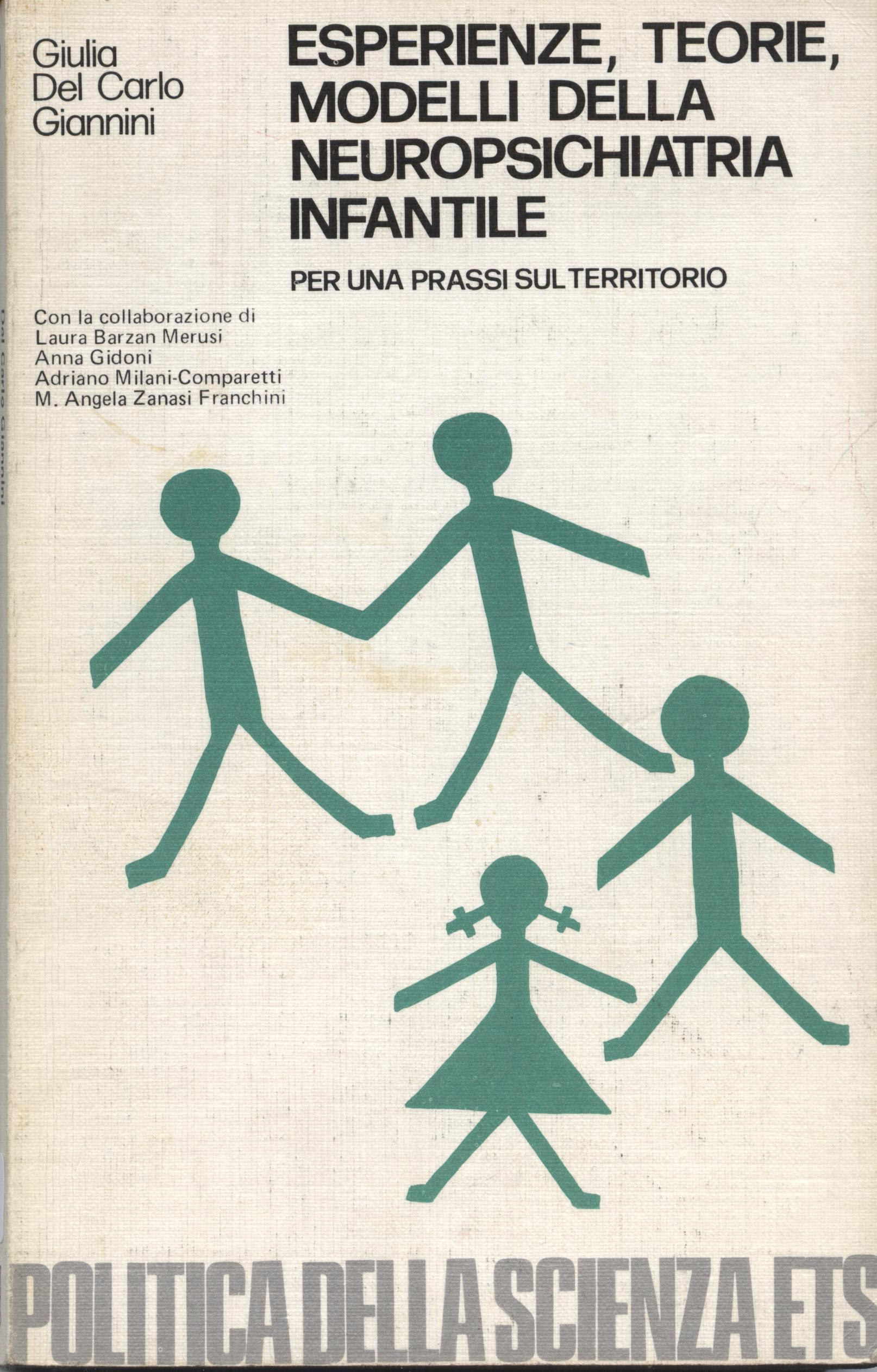 Esperienze, teorie, modelli della neuropsichiatria infantile