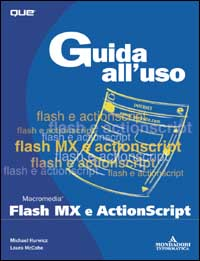 Guida all'uso di Flash MX e ActionScript