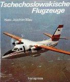 Tschechoslowakische Flugzeuge von 1918 bis heute