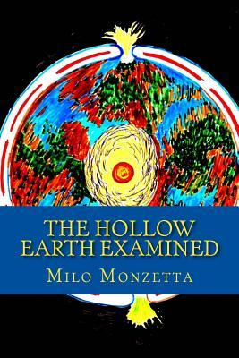 The Hollow Earth Examined