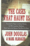 The Cases That Haunt...