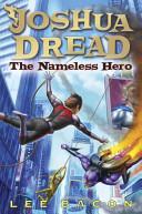 Joshua Dread: The Nameless Hero