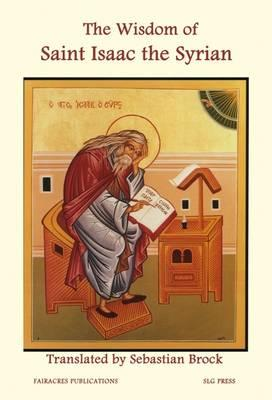 The Wisdom of Saint Isaac the Syrian
