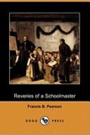Reveries of a Schoolmaster (Dodo Press)