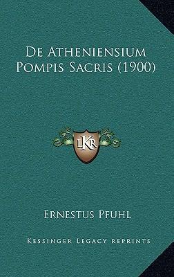 de Atheniensium Pompis Sacris (1900)