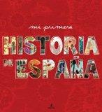 Mi primera historia de España ilustrada
