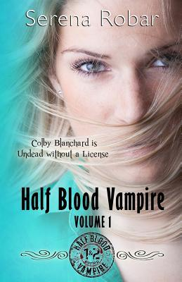 Half Blood Vampire Series
