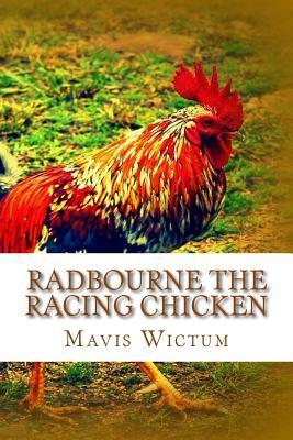 Radbourne the Racing Chicken