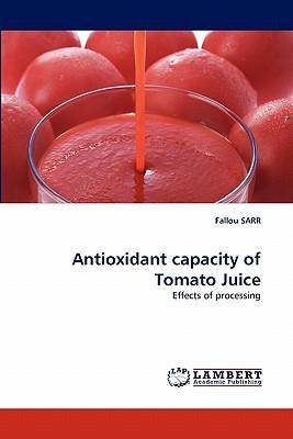 Antioxidant capacity of Tomato Juice