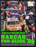 The unauthorized NASCAR fan guide '99