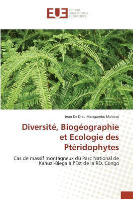 Diversite, Biogeographie et Écologie des Pteridophytes
