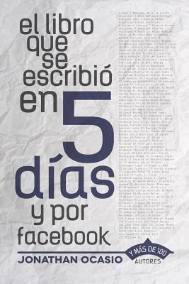 El libro que se escribió en 5 días y por facebook / The book which was written in 5 days and on facebook