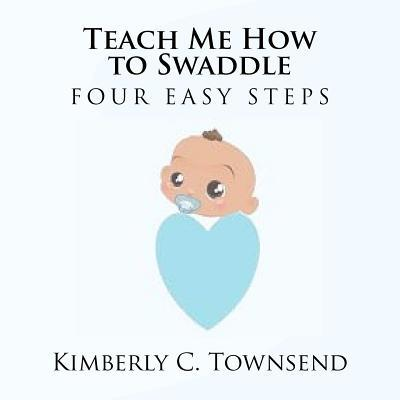 Teach Me How to Swaddle