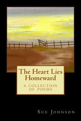 The Heart Lies Homeward
