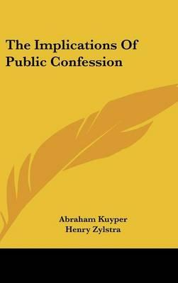 The Implications of Public Confession
