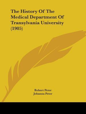 The History of the Medical Department of Transylvania University (1905)