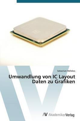 Umwandlung von IC Layout Daten zu Grafiken