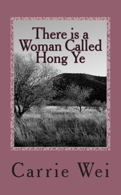 There Is a Woman Called Hong Ye