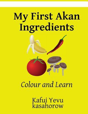 My First Akan Ingred...