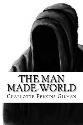 The Man Made-world