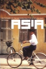 Dictionary of the Modern Politics of South-East Asia