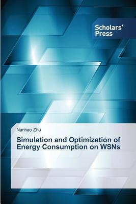 Simulation and Optimization of Energy Consumption on WSNs