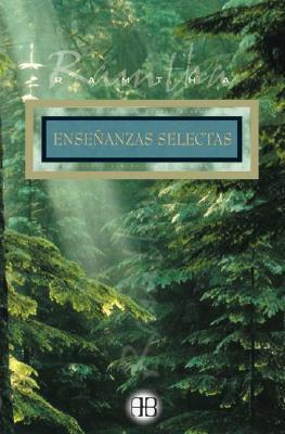 Ensenanzas selectas / Selected Teachings