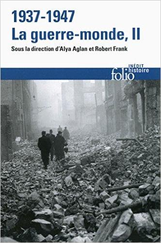 1937-1947 : la guerre-monde, Tome 2