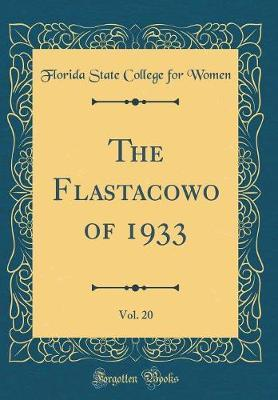The Flastacowo of 1933, Vol. 20 (Classic Reprint)