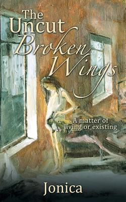 The Uncut Broken Wings
